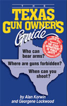 THE TEXAS GUN OWNER'S GUIDE