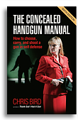 The Concealed Hangun Manual by Chris Bird